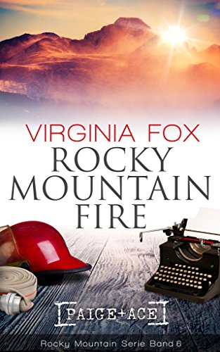Rocky Mountain Fire (Rocky Mountain Serie - Band 6)