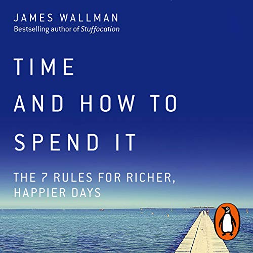Time and How to Spend It cover art