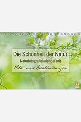 Die Schönheit der Natur - Naturfotografie-Kalender mit Foto- und Kreativübungen (Tischkalender 2019 DIN A5 quer): Traumhafte Naturfotos mit Foto- und ... 14 Seiten ) (CALVENDO Hobbys) Kalender