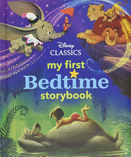 MY FIRST DISNEY CLASSICS BEDTIME STORYBO (My First Bedtime Storybook)