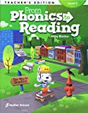 From Phonics to Reading Teacher s Edition - Level C