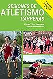 Sesiones de Atletismo: Carreras
