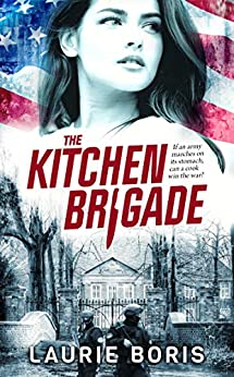 The Kitchen Brigade by [Laurie Boris]