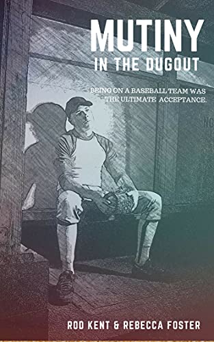 Mutiny in the Dugout (English Edition)