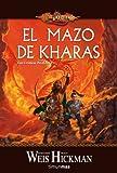 Crónicas perdidas nº 01/03 El Mazo de Kharas (Dragonlance)