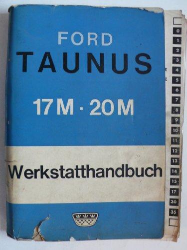 Ford Taunus P 5 - Original Ford Werkstatthandbuch + Nachtrag 1967 + Einbauanleitung Blaupunkt Autoradio