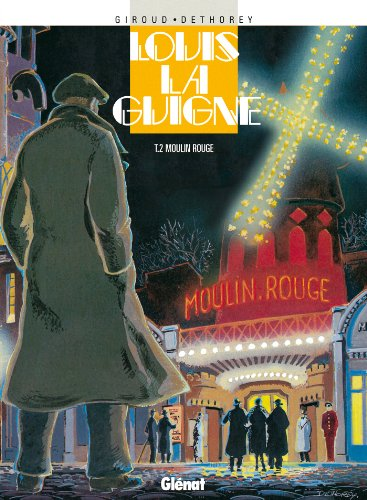 Louis la Guigne, tome 2 : Moulin rouge