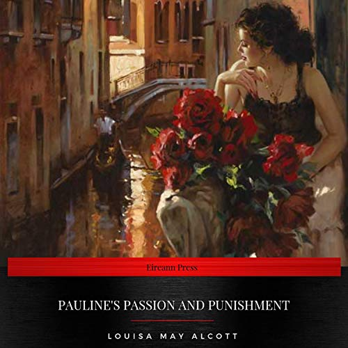 Pauline's Passion and Punishment audiobook cover art