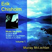 Music for Piano Volume 1 by Chisholm (2009-02-10)