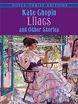 Lilacs and Other Stories  Dover Thrift Editions