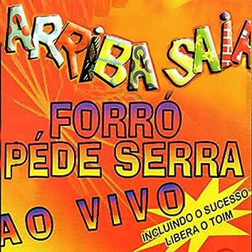 Forró Pé de Serra - Ao Vivo