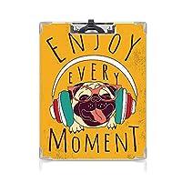 クリップボード パグ プレゼントA4 バインダー ハッピードッグリスニング音楽すべての瞬間をお楽しみください引用おもしろい画像ペット動物楽しい 用箋挟 クロス貼 A4 短辺とじマリーゴールドマルチカラー
