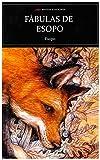 Fábulas de Esopo (ed. Íntegra): 103 (Selección Clásicos Universales)