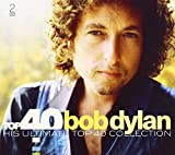 Top 40: His Ultimate Top 40 Collection von Bob Dylan