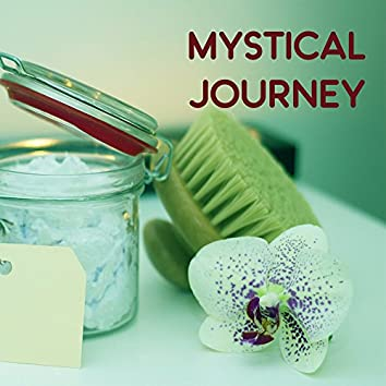 Mystical Journey – Spa Music, Relaxation Sounds for Wellness, Healing Reiki, Meditation Sounds, Clear Mind