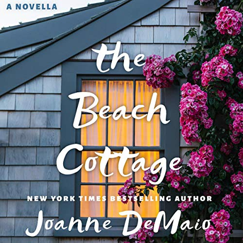 The Beach Cottage Audiobook By Joanne DeMaio cover art