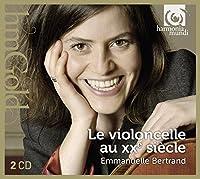 20th Century Cello Works by Emmanuelle Bertrand [cello]
