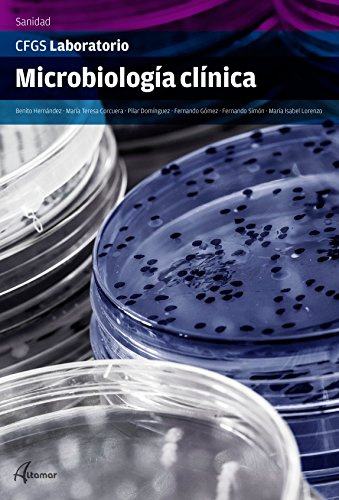 Microbiología Clínica (CFGS LABORATORIO)