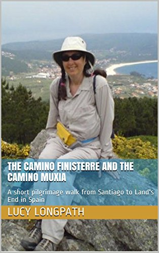 The Camino Finisterre and the Camino Muxia: A short pilgrimage walk from Santiago to Land's End in Spain