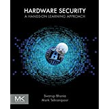 Hardware Security: A Hands-on Learning Approach (English Edition)