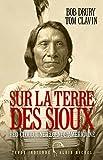 Sur la terre des Sioux - Red Cloud une légende américaine (Terre Indienne) - Format Kindle - 18,99 €