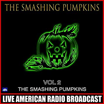 The Smashing Pumpkins Vol.2 (Live)