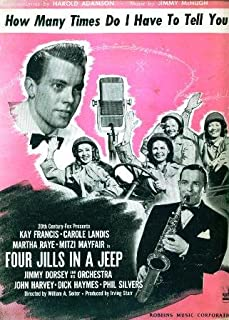 How Many Times Do I Have to Tell You in 'Four Jills in a Jeep' 1944