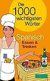 PONS Die 1000 wichtigsten Wörter Spanisch Essen & Trinken