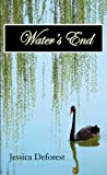 book cover art for Waters End by Jessica Deforest