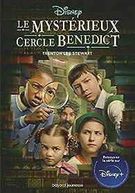 Le mystérieux cercle Benedict, tome 1 par Trenton Lee Stewart