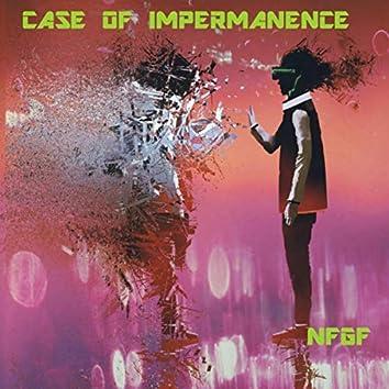 Case of Impermanence