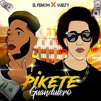 Pikete Guandulero (feat. Vuelty)