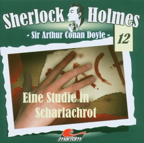 Sherlock Holmes 12 - Eine Studie in Scharlachrot