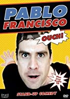 Pablo Francisco: Ouch! [DVD]