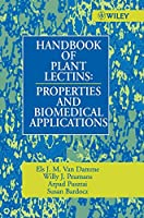 Handbook of Plant Lectins: Properties and Biomedical Applications