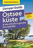 MARCO POLO Camper Guide Ostseeküste & Mecklenburgische Seenplatte: Insider-Tipps für deine Wohnmobil-Touren