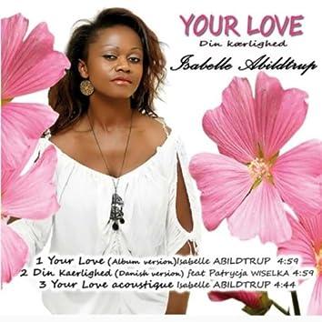 Your Love - Din Kaerligned