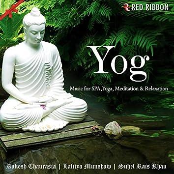 Yog - Music For Spa, Yoga, Meditation & Relaxation