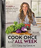 Cook Once, Eat All Week: 26 Weeks of Gluten-Free, Affordable Meal Prep to Preserve Your Ti...