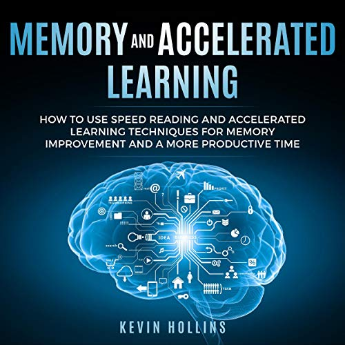 Memory and Accelerated Learning audiobook cover art