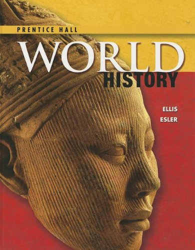 Compare Textbook Prices for HIGH SCHOOL WORLD HISTORY 2014 PN STUDENT EDITION SURVEY GRADE 9/12  ISBN 9780133231335 by PRENTICE HALL