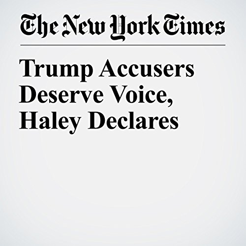 Trump Accusers Deserve Voice, Haley Declares copertina