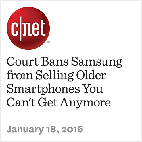 Court Bans Samsung from Selling Older Smartphones You Can't Get Anymore cover art