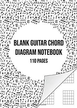 Blank Guitar Chord Diagram Notebook  Blank Chord Book | 110 Pages