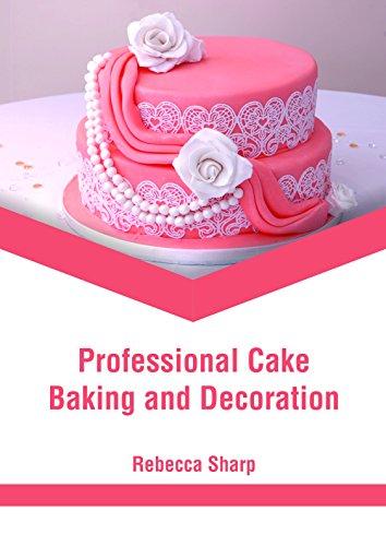 Professional Cake Baking and Decoration