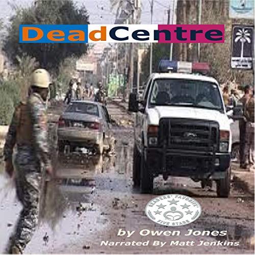 Dead Centre Audiobook By Owen Jones cover art