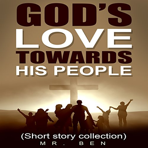 God's Love Towards His People audiobook cover art