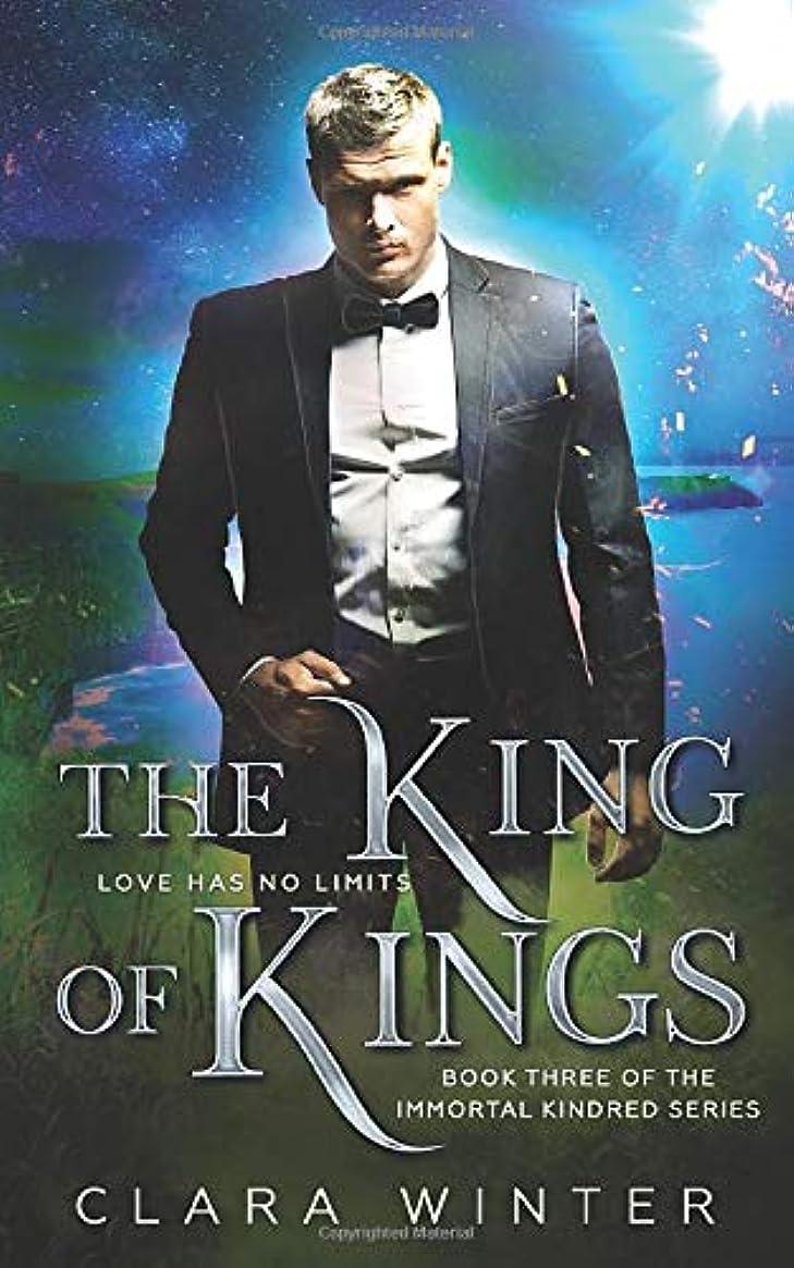 無能スクワイアほんのThe King of Kings: Book Three of the Immortal Kindred Series