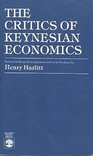 Critics of Keynesian Economics