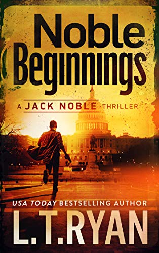 Noble Beginnings: A Jack Noble Thriller